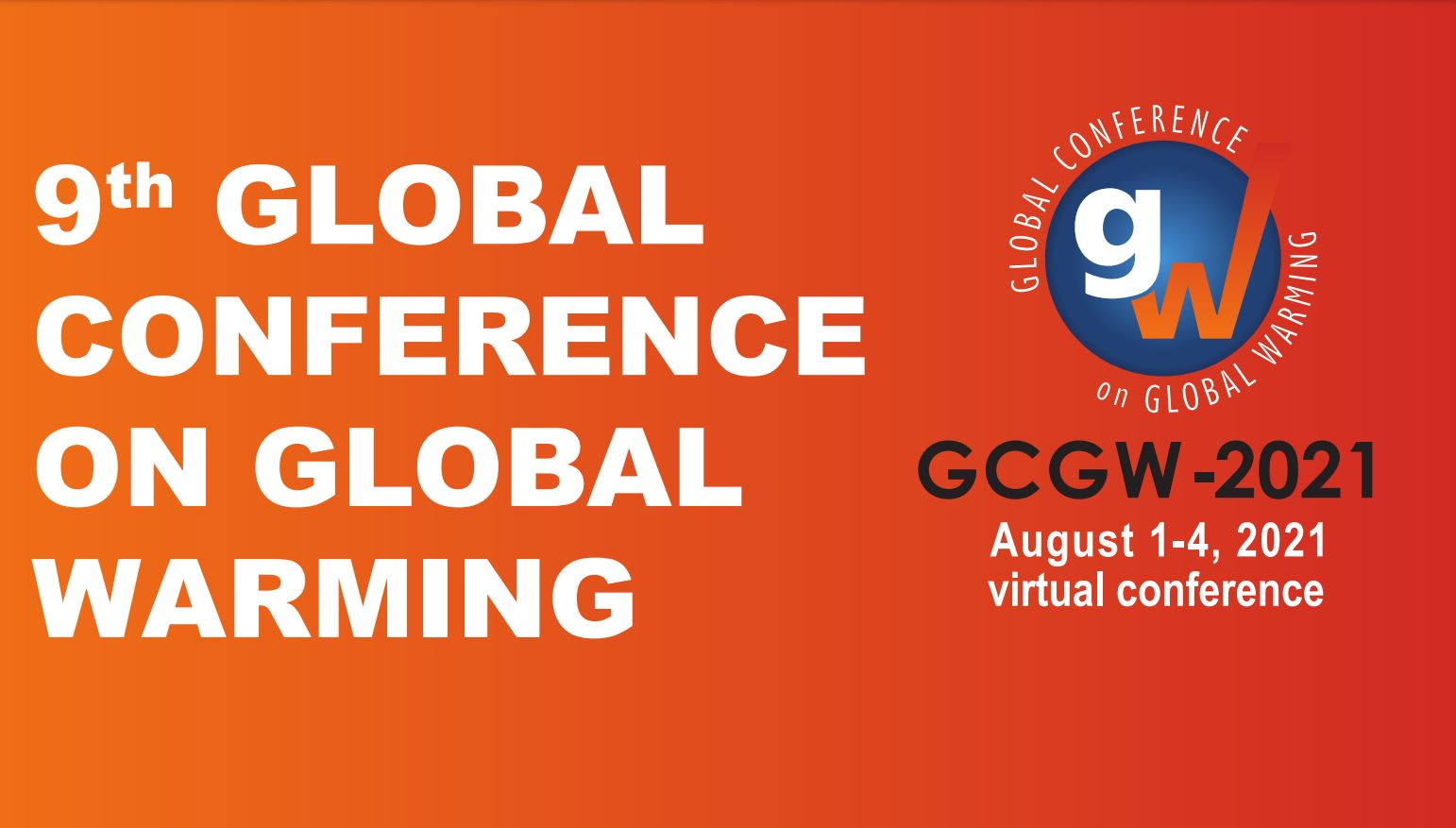 9th Global Conference on Global Warming (GCGW – 2021)